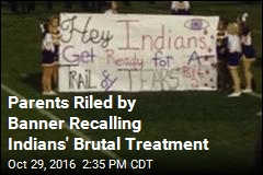 Parents Riled Banner Recalls Brutal Treatment of Indians