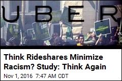 Think Rideshares Minimize Racism? Study: Think Again