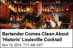 Bartender Comes Clean About 'Historic' Louisville Cocktail