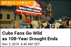 Cubs Fans Go Wild as 108-Year Drought Ends