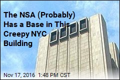 The NSA (Probably) Has a Base in This Creepy NYC Building