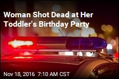 Woman Shot Dead at Her Toddler's Birthday Party