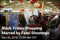 Black Friday Shopping Marred by Fatal Shootings