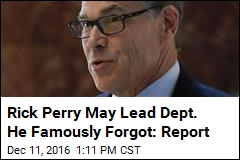 Rick Perry May Lead Dept. He Famously Forgot: Report