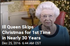 Ill Queen Skips Christmas for 1st Time in Nearly 30 Years