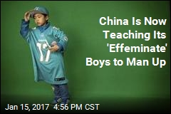 China Is Now Teaching Its 'Effeminate' Boys to Man Up