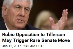 Rubio Opposition to Tillerson May Trigger Rare Senate Move