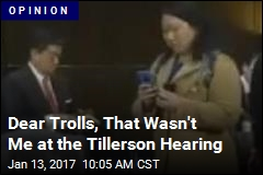 Dear Trolls, That Wasn't Me at the Tillerson Hearing