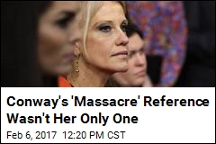 Conway Said 'Bowling Green Massacre' Before