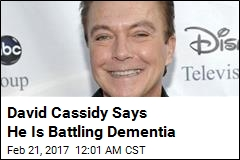 David Cassidy Says He Is Battling Dementia