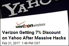 Verizon Getting 7% Discount on Yahoo After Massive Hacks