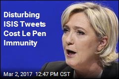Le Pen Loses Immunity Over Tweeted ISIS Executions