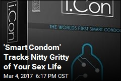 'Smart Condom' Tracks Nitty Gritty of Your Sex Life
