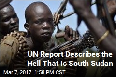 UN: Ethnic Cleansing, Famine, Mass Rape Rampant in South Sudan