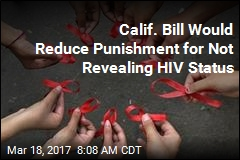 Calif. Bill Would Reduce Punishment for Not Revealing HIV Status