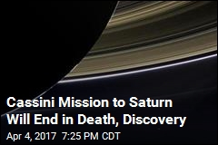 It's the Beginning of the End for Cassini Mission to Saturn