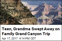 Teen, Grandma Swept Away on Family Grand Canyon Trip