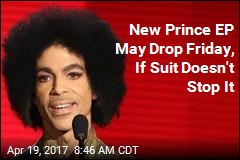 New Prince EP May Drop Friday, If Suit Doesn't Stop It