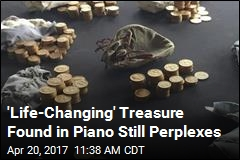 'Life-Changing' Treasure Found in Piano Still Perplexes