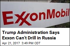 Exxon Won't Be Getting That Waiver From Russian Sanctions