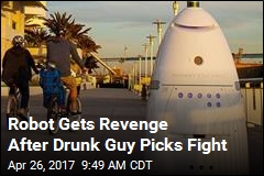 Robot Gets Revenge After Drunk Guy Picks Fight