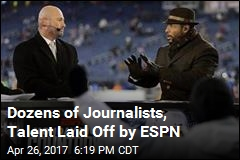 Dozens of Journalists, Talent Laid Off by ESPN