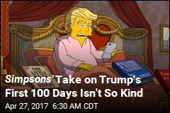 Simpsons' Take on Trump's First 100 Days Isn't So Kind