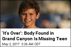 Body Found in Grand Canyon Is Missing Teen Hiker