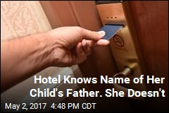 Hotel Knows Name of Her Child's Father. She Doesn't