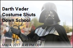 School Evacuates in 'Star Wars Day' Cosplay Scare