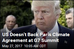 US Doesn't Back Paris Climate Agreement at G7 Summit