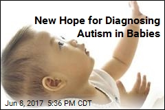 New Hope for Diagnosing Autism in Babies