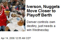 Iverson, Nuggets Move Closer to Playoff Berth