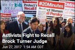 Campaign Seeks Recall of Brock Turner Judge