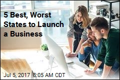 5 Best, Worst States to Launch a Business