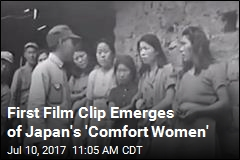 First Film Clip Emerges of Japan's 'Comfort Women'