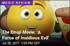 The Emoji Movie : 'A Force of Insidious Evil'
