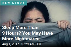 Less Sleep Could Help Your Nightmares