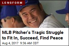 MLB Pitcher's Tragic Struggle to Fit In, Succeed, Find Peace