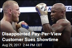 Showtime Sued for Bad Stream of Mayweather-McGregor Fight