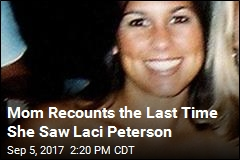 Mom Recounts Her Last Memory of Laci Peterson