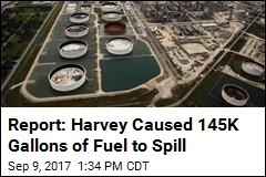 Report: Harvey Caused 145K Gallons of Houston Fuel to Spill