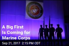 A Big First Is Coming for Marine Corps
