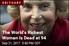 The World's Richest Woman Is Dead at 94