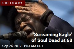 'Screaming Eagle' of Soul Dead at 68