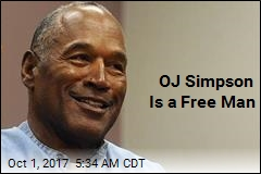 OJ Simpson Is a Free Man
