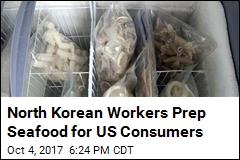 North Korean Workers Prep Seafood for US Consumers