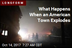 What Happens When an American Town Explodes