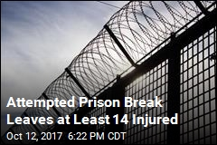 Attempted Prison Break Leaves at Least 14 Injured