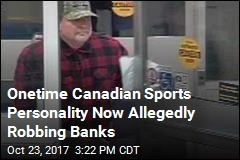 Former Canadian Sports Anchor Accused of Bank Robbery